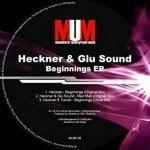Heckner and Glu Sound EP - MUM records - Storm DJs