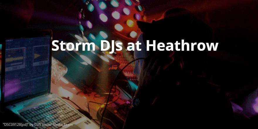 storm-djs- Heathrow