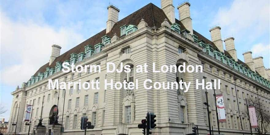 Storm Djs - London Marriott Hotel County Hall- DJ Hire Agency
