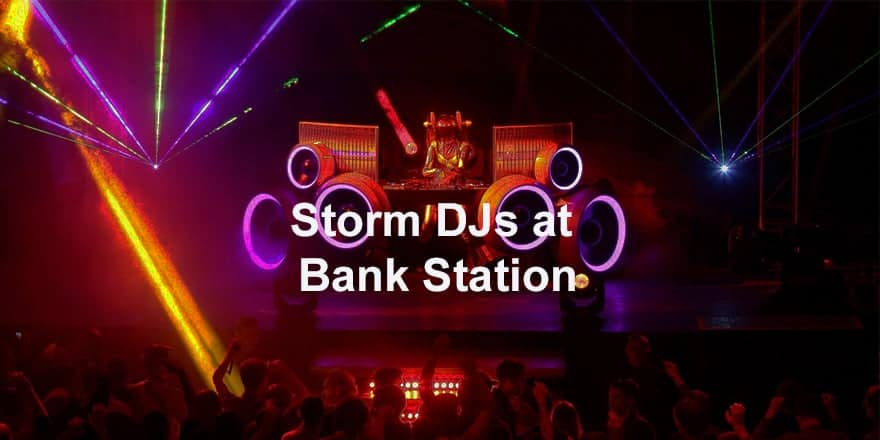 Storm Djs - Bank Station - DJ Hire Agency