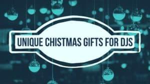 Unique Christmas Presents for DJs