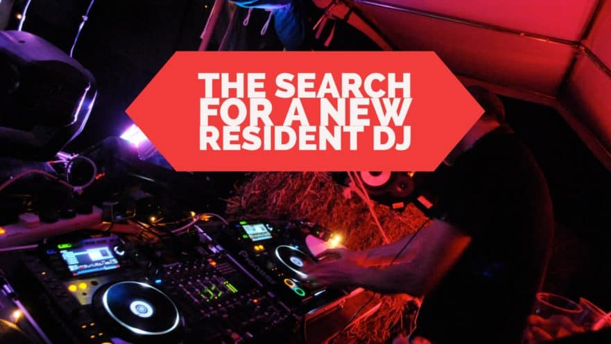 The Search for a New Resident DJ (bar, club, restaurant)